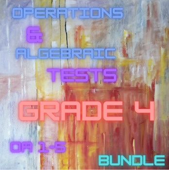 Operations and Algebraic Thinking Assessment Packet Grade