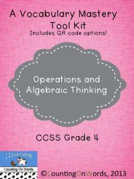 Operations and Algebraic Thinking CCSS Grade 4: A Vocabulary Tool Kit