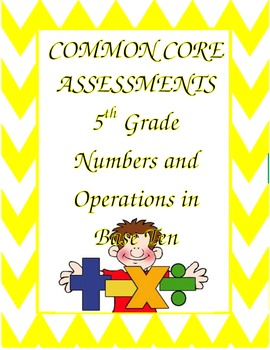 Operations and Algebraic Thinking Common Core Assessments for the 5th Grade