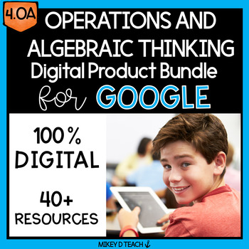Operations and Algebraic Thinking DIGITAL BUNDLE for Google Classroom Grade 4