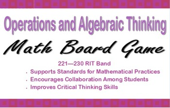 Operations and Algebraic Thinking Game for RIT Band 221-230