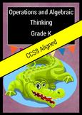 Operations and Algebraic Thinking  Grade K Common Core Aligned