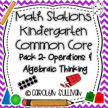 Operations and Algebraic Thinking Kindergarten Math Statio