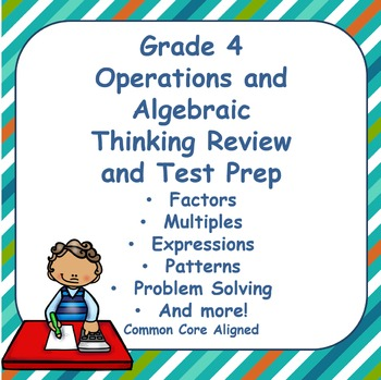 Fourth Grade Operations and Algebraic Thinking Review and Test Prep