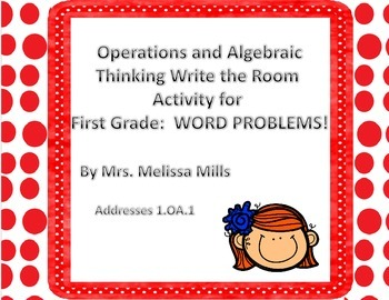 Operations and Algebraic Thinking Word Problems Write the Room Activity!