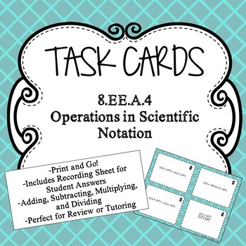 Operations in Scientific Notation Task Cards