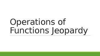 Operations of Functions Jeopardy