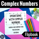 Operations with Complex Numbers Foldable and Imaginary Numbers