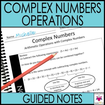 Operations with Complex Numbers Guided Notes High School Math