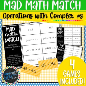 Operations with Complex Numbers Mad Math Match: 4 Puzzles!