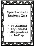 Operations with Decimals Quiz - Key Included - No Prep