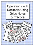 Operations with Decimals Using Grids Notes & Practice