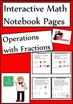Operations with Fractions for Interactive Math Notebooks