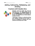 Operations with Fractions using Double Dice