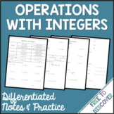 Operations with Integers Notes and Practice (Differentiated)