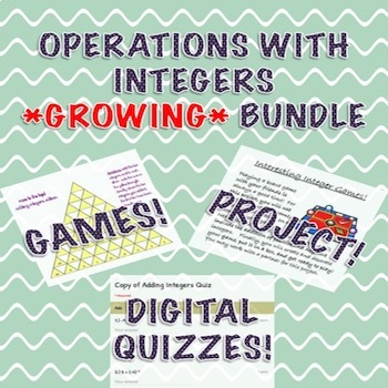 Operations with Integers GROWING Activity Bundle
