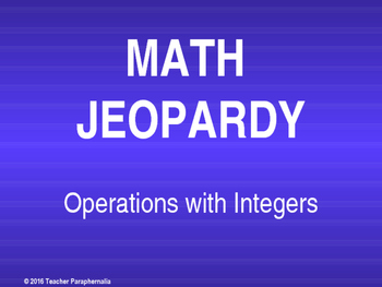 Operations with Integers Jeopardy