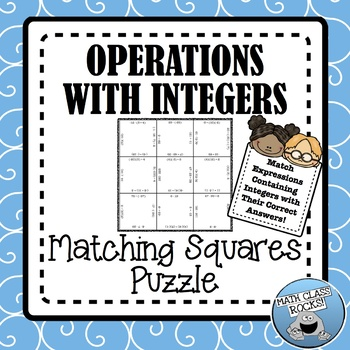 Operations with Integers Matching Squares Puzzle!