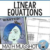 "LINEAR EQUATIONS & SLOPE-INTERCEPT FORM - ""MATH MUGSHOT"""