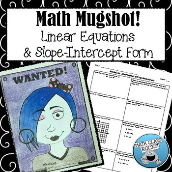 Linear Equations Slope Intercept Form Math Mugshot By Math