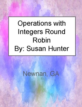 Operations with Integers Round Robin Common Core 7th grade and 8th review