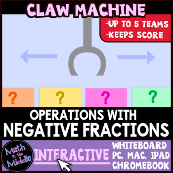 Operations with Negative Fractions Claw Machine Interactive Math Review Game