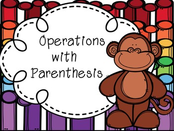 Operations with Parenthesis Task Cards
