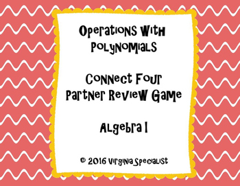 Operations with Polynomials Connect Four Partner Review Game