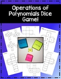 Operations with Polynomials Dice! (add, subtract, multiply
