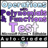Operations with Polynomials & Functions Test- MICROSOFT FORMS