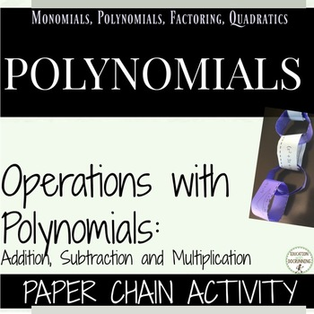 Operations with Polynomials Paper Chain Activity