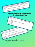 Operations with Polynomials - Stations Activity