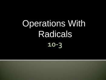 Operations with Radicals