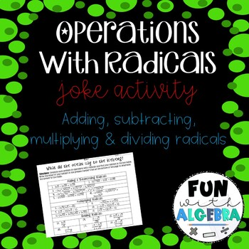 Operations with Radicals Joke Activity {Algebra 2 FREEBIE}