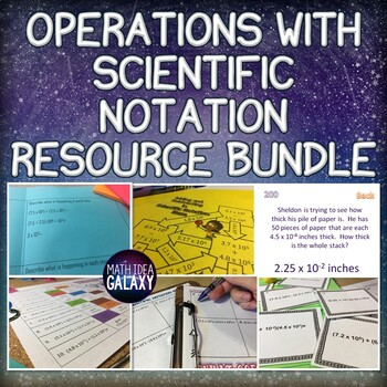 Operations with Scientific Notation Activity Bundle