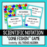 Operations with Scientific Notation Gone Fishin' Game