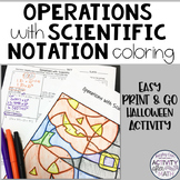 Halloween Math Operations with Scientific Notation Coloring Activity