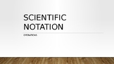 Operations with Scientific Notation PowerPoint