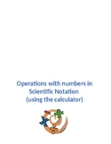 Operations with Scientific Notation (using the calculator)