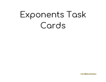 Operations with exponents Task Cards