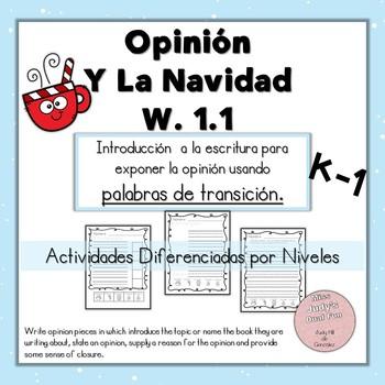 Opinión y la Navidad W.1.1  Opinion writing in Spanish