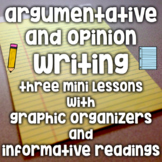 Opinion/Argumentative Writing - 3 Mini Lessons with Information Readings