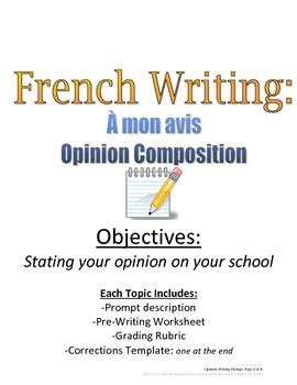 Opinion Composition for French Students: Rubric and Pre-Writing Incuded