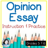 Opinion Essay: Instruction and Practice