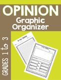 Opinion ~ Graphic Organizer