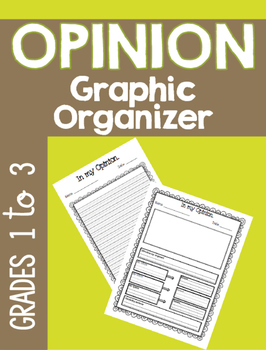 Opinion ~ Graphic Organizer