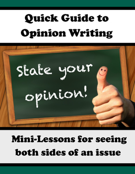 Opinion Writing: Quick Guide with Activities and Printables (Mini-Lessons)