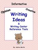 Opinion, Informative, & Creative Writing Unit