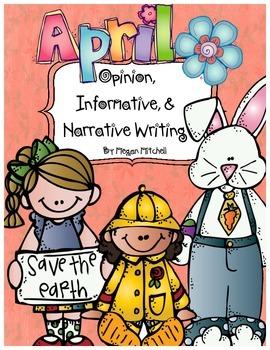 Opinion, Informative, & Narrative Pre-writing & Writing: April