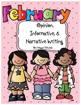 Opinion, Informative, & Narrative Pre-writing & Writing: February